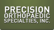 Precision Orthopaedic Specialties, Inc.